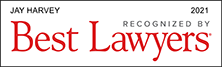 Jay Harvey Recognized by Best Lawyers - 2021