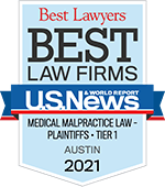 Best Lawyers | Best Law Firms U.S. News | Medical Malpractice Law Plaintiffs - Tier 1 Austin | 2021